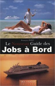 Le Guide pour travailler à bord (croisieres)